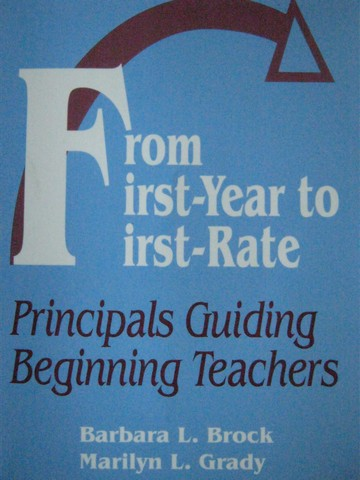 From First-Year to First-Rate (P) by Brock & Grady