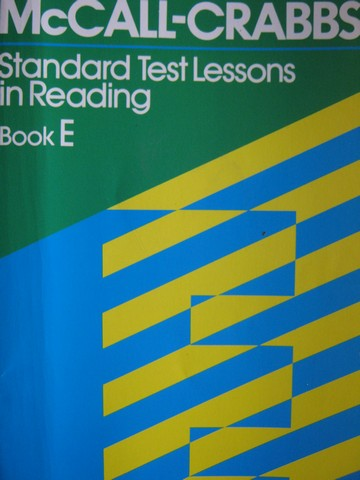 McCall-Crabbs Standard Test Lessons in Reading Book E (P)