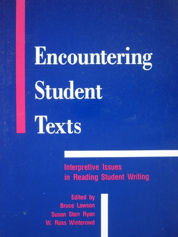 Encountering Student Texts (P) by Lawson, Ryan, & Winterowd