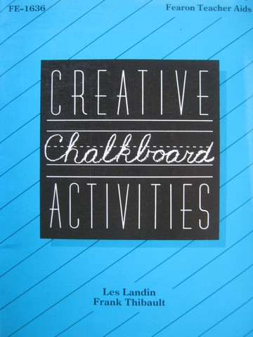 Creative Chalkboard Activities (P) by Landin & Thibault