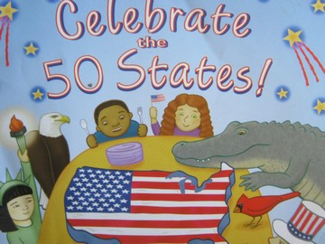 Celebrate the 50 States! (P) by Loreen Leedy