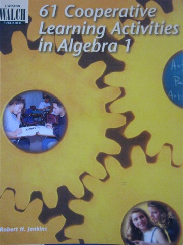 61 Cooperative Learning Activities in Algebra 1 (P) by Jenkins