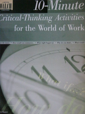 10-Minute Critical-Thinking Activities for the World of Work (P)