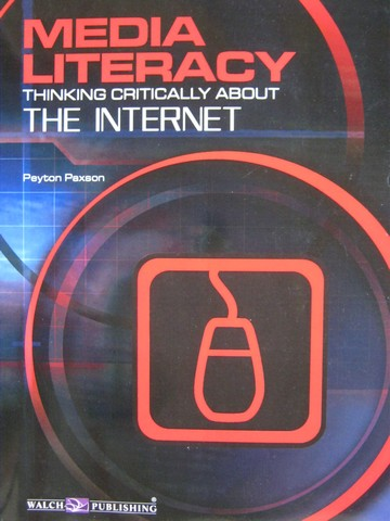 Media Literacy Thinking Critically about The Internet (P)