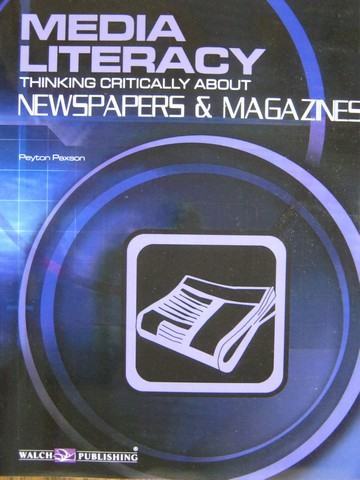 Media Literacy Thinking Critically about Newspapers (P)