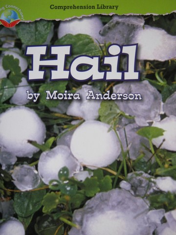 Comprehension Library 2 Hail (P) by Moira Anderson