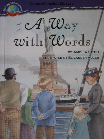 Comprehension Library 5 A New Way with Words (P) by Amelia Fitch