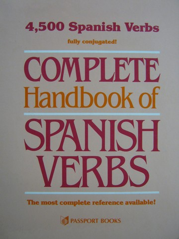 Complete Handbook of Spanish Verbs (H) by Noble & Lacasa