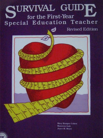 Survival Guide for the 1st-Year Special Education Teacher (P)