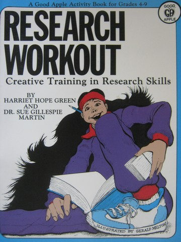 Research Workout Grades 4-9 (P) by Green & Martin