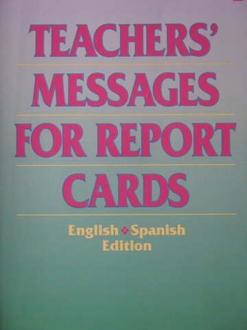 Teachers' Messages for Report Cards English / Spanish (P)