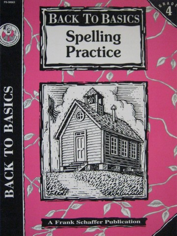 Back to Basics Spelling Practice Grade 4 (P) by Irene Thomas
