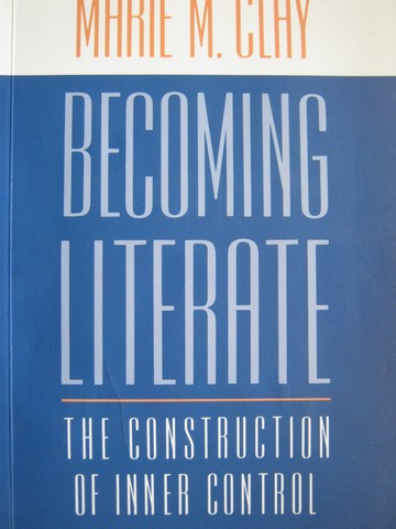 Becoming Literate (P) by Marie M. Clay