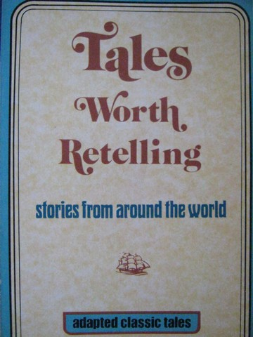 Tales Worth Retelling (P) by Herzl Fife