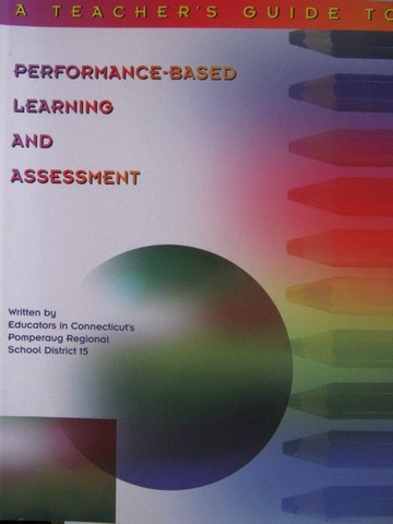 A Teacher's Guide to Performance-Based Learning & Assessment (P)
