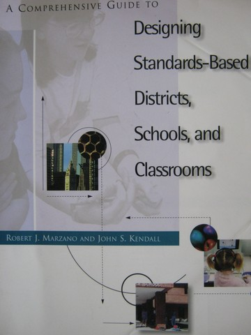 A Comprehensive Guide to Designing Standards-Based Districts (P)