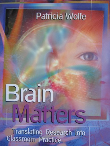 Brain Matters (P) by Patricia Wolfe