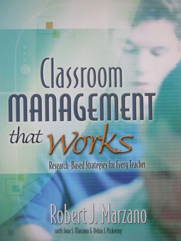 Classroom Management That Works (P) by Marzano, Marzano,