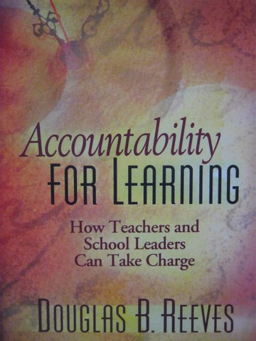 Accountability for Learning (P) by Douglas B Reeves