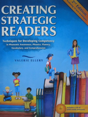 Creating Strategic Readers 2nd Edition (P) by Valerie Ellery