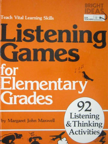 Listening Games for Elementary Grades (P) by Margaret Maxwell