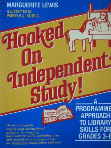 Hooked on Independent Study! 3-8 (Spiral) by Marguerite Lewis