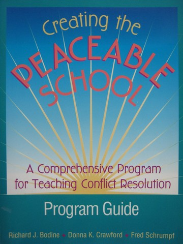 Creating the Peaceable School Program Guide (P) by Bodine