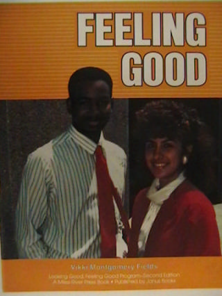 Feeling Good 2nd Edition (P) by Vikki Montgomery Fields