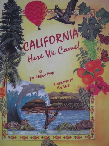 California Here We Come! (H) by Pam Munoz Ryan