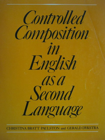 Controlled Composition in English as a Second Language (P)