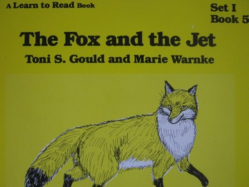 A Learn to Read Book 1 The Fox & the Jet (P) by Gould & Warnke