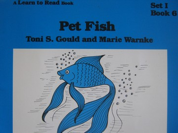 A Learn to Read Book 1 Pet Fish (P) by Toni Gould & Marie Warnke