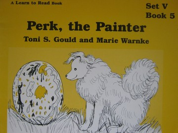 A Learn to Read Book 5 Perk the Painter (P) by Gould & Warnke