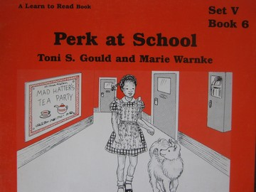 A Learn to Read Book 5 Perk at School (P) by Gould & Warnke
