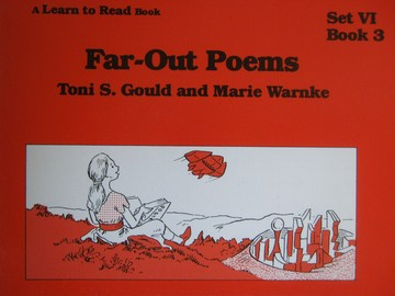 A Learn to Read Book 6 Far-Out Poems (P) by Gould & Warnke