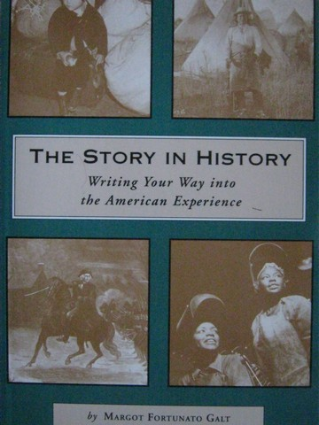 Story in History (P) by Margot Fortunato Galt