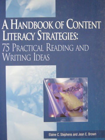 A Handbook of Content Literacy Strategies (P) by Stephens,