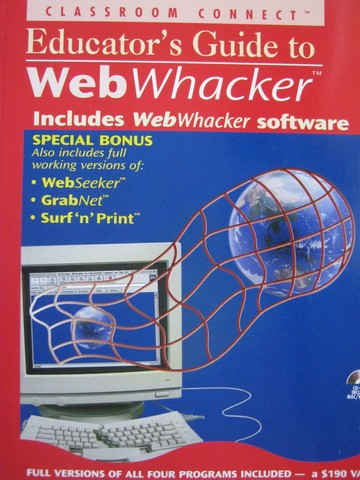 Educator's Guide to Web Whacker (P) by McLain & Shaffer