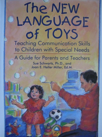 New Language of Toys (P) by Sue Schwartz & Joan E. Heller Miller