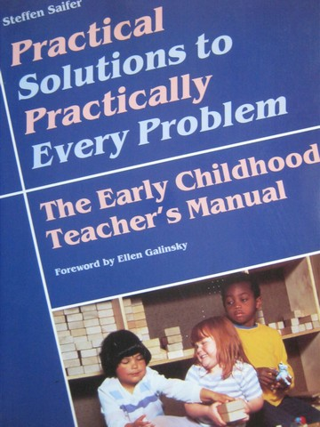 Practical Solutions to Practically Every Problem (P) by Saifer