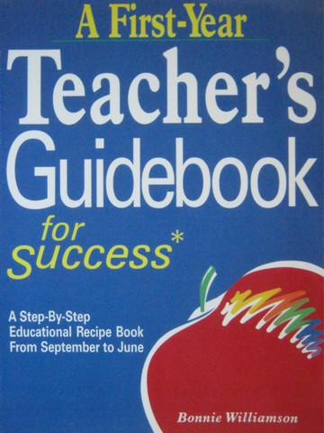 A First-Year Teacher's Guidebook for Success (P) by Williamson