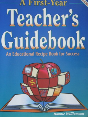 A First-Year Teacher's Guidebook 2nd Edition (P) by Williamson