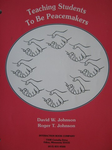 Teaching Students to be Peacemakers (P) by Johnson & Johnson