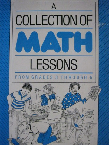 A Collection of Math Lessons from Grades 3-6 (P) by Burns