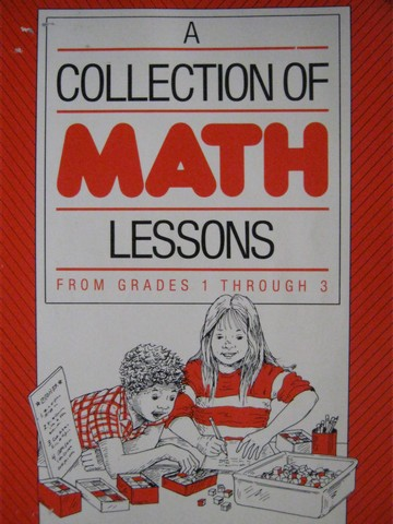 A Collection of Math Lessons from Grades 1-3 (P) by Burns & Tank