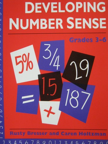 Developing Number Sense Grades 3-6 (P) by Bresser & Holtzman
