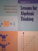 Lessons for Algebraic Thinking Grades 3-5 (P) by Wickett,