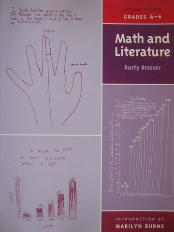 Math & Literature 2nd Edition Grades 4-6 (P) by Rusty Bresser