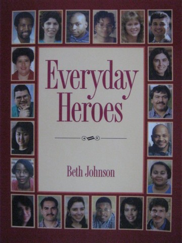 Everyday Heroes (P) by Beth Johnson