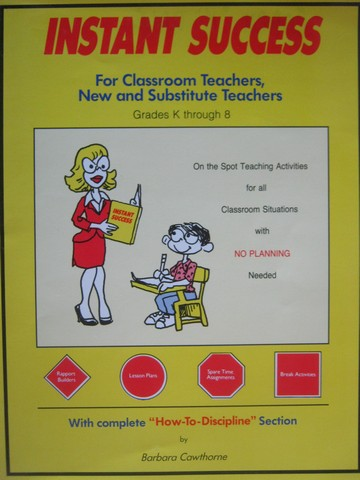 Instant Success For Classroom Teachers New & Substitute K-8 (P)